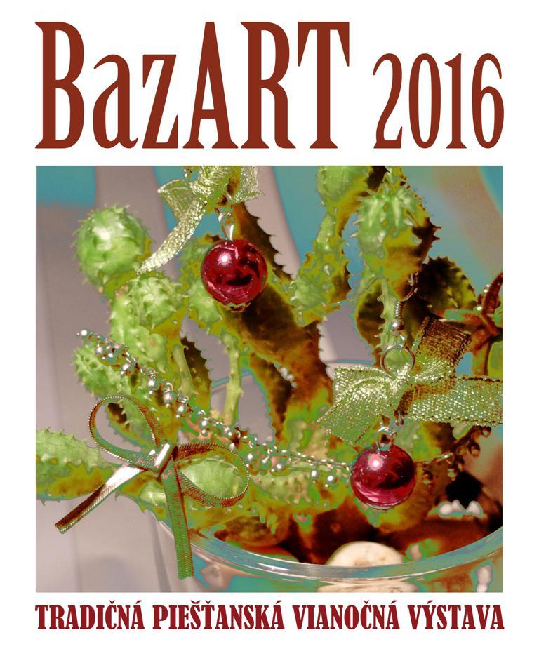 BazART 2016 spojí viac ako dve desiatky umelcov i dizajnérov