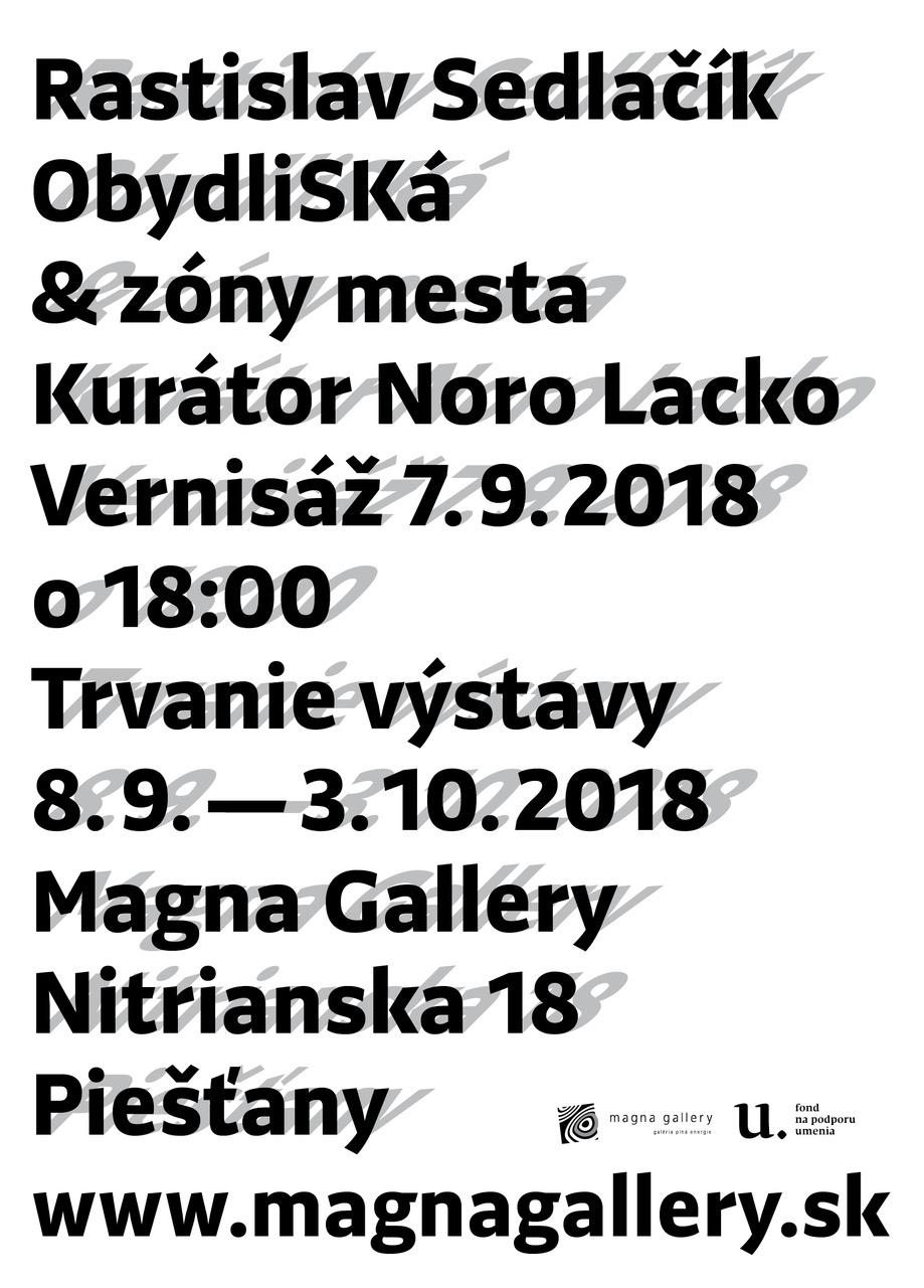Maliar Rastislav Sedlačík ObydliSKá a zóny mesta