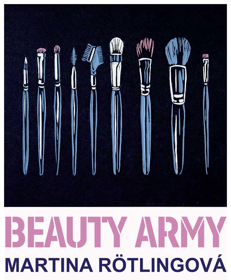 Beauty Army Martina RÖTLINGOVÁ